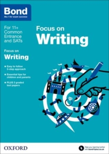 Bond 11+: English: Focus on Writing : 9-11 Years, Paperback Book