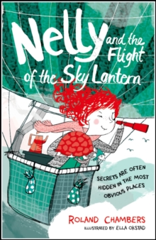 Nelly and the Flight of the Sky Lantern, Paperback Book