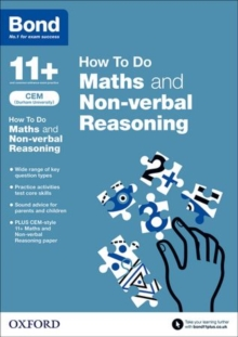 Bond 11+: CEM How to Do: Maths and Non-Verbal Reasoning, Paperback Book