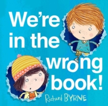 We're in the Wrong Book!, Hardback Book