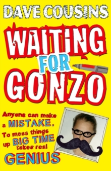 Waiting for Gonzo, Paperback Book