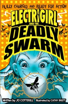 Electrigirl and the Deadly Swarm, Paperback / softback Book