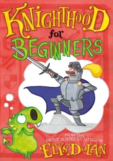 Knighthood for Beginners, Paperback Book