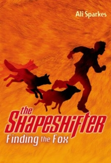 The Shapeshifter: Finding the Fox, Paperback / softback Book