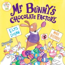 Mr Bunny's Chocolate Factory, Paperback / softback Book