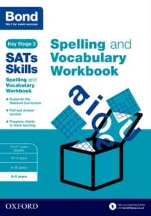 Bond SATs Skills Spelling and Vocabulary Workbook : 8-9 years, Paperback Book