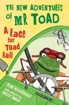 The New Adventures of Mr Toad: A Race for Toad Hall, Paperback / softback Book