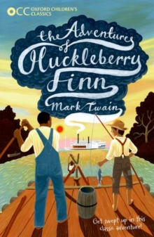 Oxford Children's Classics: The Adventures of Huckleberry Finn, Paperback Book