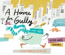 A Home for Gully, Paperback Book
