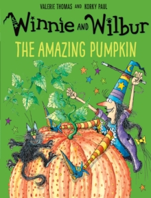 Winnie and Wilbur: The Amazing Pumpkin, Paperback Book