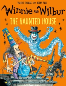 Winnie and Wilbur: The Haunted House, Paperback Book