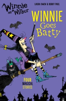 Winnie and Wilbur: Winnie Goes Batty, Paperback Book