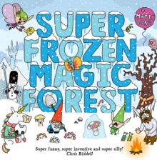 Super Frozen Magic Forest, Paperback / softback Book