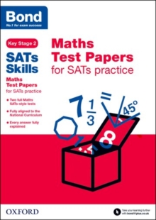 Bond Sats Skills: Maths Test Papers for Sats Practice, Paperback Book