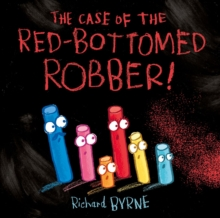 The Case of the Red-Bottomed Robber, Paperback / softback Book