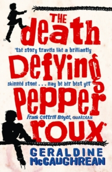 The Death Defying Pepper Roux, Paperback Book