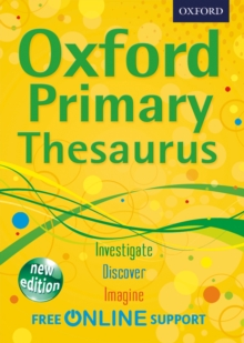 Oxford Primary Thesaurus : Empowering children aged 8+ to write independently, Mixed media product Book