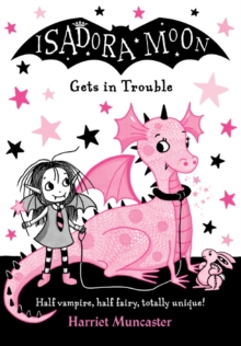 Isadora Moon Gets in Trouble, Paperback Book