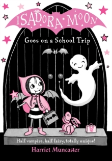Isadora Moon Goes on a School Trip, Paperback Book