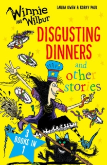 Winnie and Wilbur: Disgusting Dinners and other stories, Paperback Book