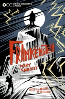 Oxford Children's Classics: Frankenstein, Paperback Book