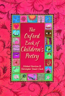 The Oxford Book of Children's Poetry, Hardback Book