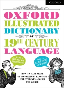Oxford Illustrated Dictionary of 19th Century Language, Paperback / softback Book