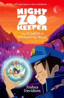 Night Zookeeper: The Giraffes of Whispering Wood, Paperback Book