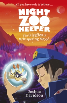 Night Zookeeper: The Giraffes of Whispering Wood, EPUB eBook