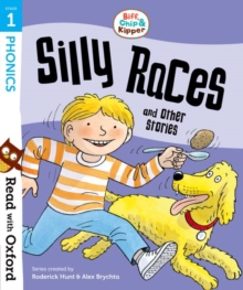 Read with Oxford: Stage 1: Biff, Chip and Kipper: Silly Races and Other Stories, Paperback / softback Book