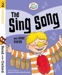 Read with Oxford: Stage 2: Biff, Chip and Kipper: The Sing Song and Other Stories, Paperback / softback Book
