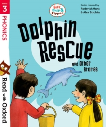 Read with Oxford: Stage 3: Biff, Chip and Kipper: Dolphin Rescue and Other Stories, Paperback / softback Book