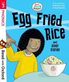 Read with Oxford: Stage 3: Biff, Chip and Kipper: Egg Fried Rice and Other Stories, Paperback / softback Book