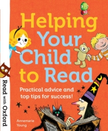 Read with Oxford: Helping Your Child to Read: Practical advice and top tips!, Paperback Book