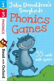 Read with Oxford: Stages 1-3: Julia Donaldson's Songbirds: Phonics Games Flashcards, Cards Book