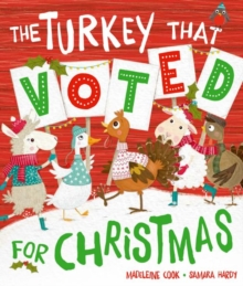 The Turkey That Voted For Christmas, Paperback Book