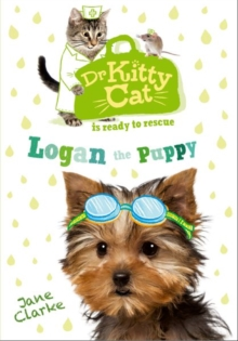 Dr KittyCat is Ready to Rescue: Logan the Puppy, Paperback Book
