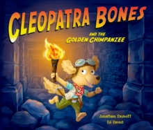 Cleopatra Bones and the Golden Chimpanzee, Paperback Book