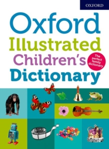 Oxford Illustrated Children's Dictionary, Paperback / softback Book