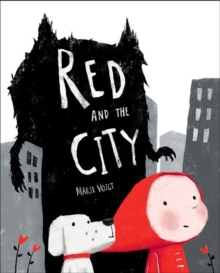 Red and the City, Hardback Book