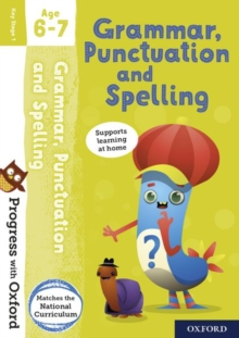 Progress with Oxford: Grammar, Punctuation and Spelling Age 6-7, Mixed media product Book