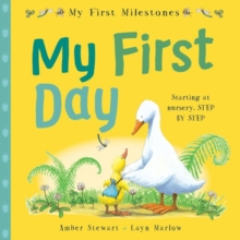 My First Milestones: My First Day, Paperback Book