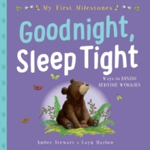 My First Milestone: Goodnight, Sleep Tight, Paperback Book