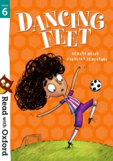 Read with Oxford: Stage 6: Dancing Feet, Paperback / softback Book