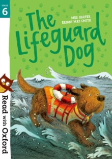 Read with Oxford: Stage 6: The Lifeguard Dog, Paperback / softback Book