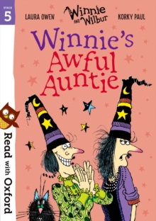 Read with Oxford: Stage 5: Winnie and Wilbur: Winnie's Awful Auntie, Paperback / softback Book