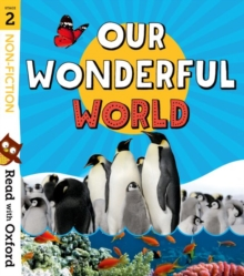 Read with Oxford: Stage 2: Non-fiction: Our Wonderful World, Paperback / softback Book
