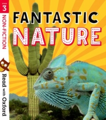 Read with Oxford: Stage 3: Non-fiction: Fantastic Nature, Paperback / softback Book