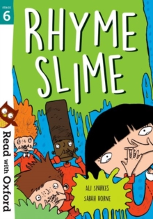 Read with Oxford: Stage 6: Rhyme Slime, Paperback / softback Book