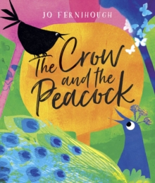 The Crow and the Peacock, Paperback / softback Book